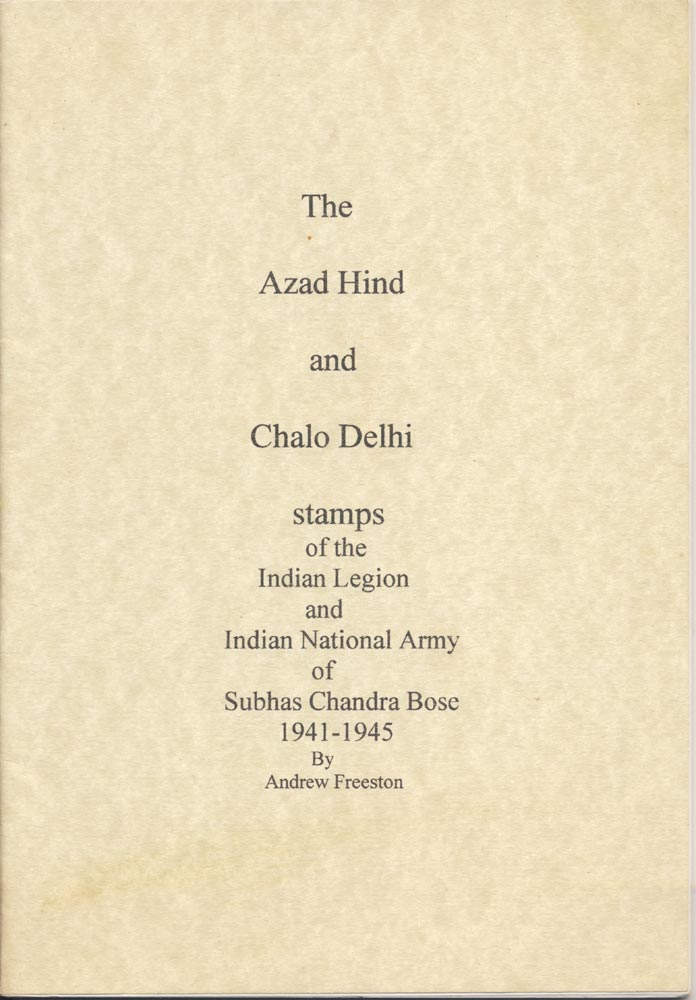 The Azid Hind and the Chalo Delphi stamps