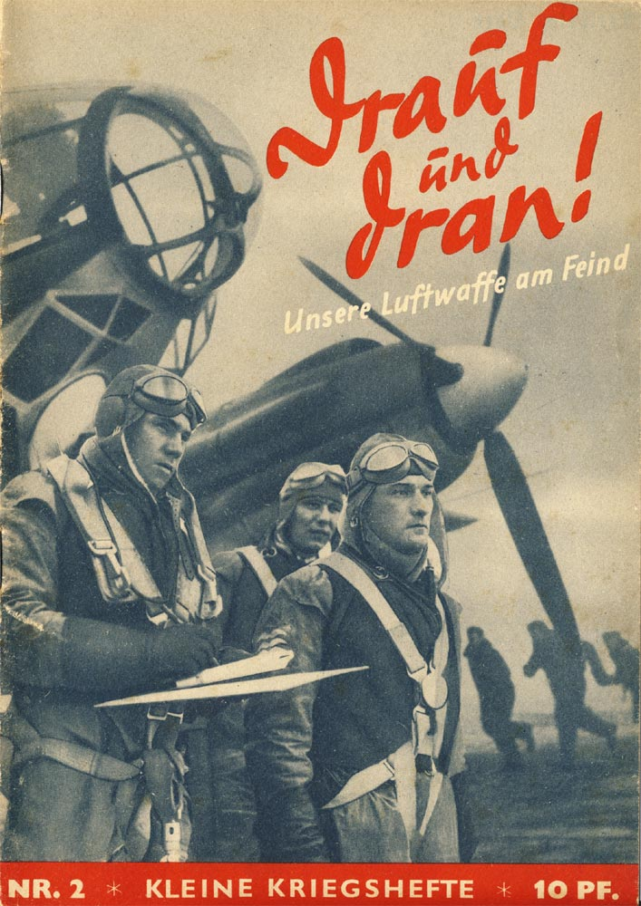 Magazine. Out and home. Our Luftwaffe at the enemy.