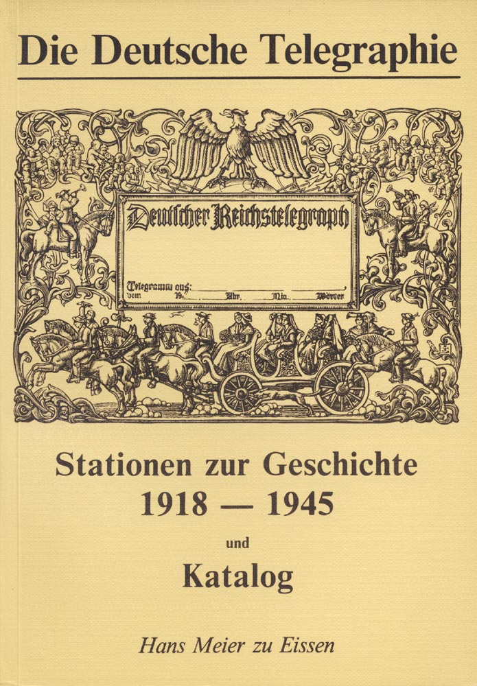 Die Deutsche Telegraphie<br>The German Telegraphy