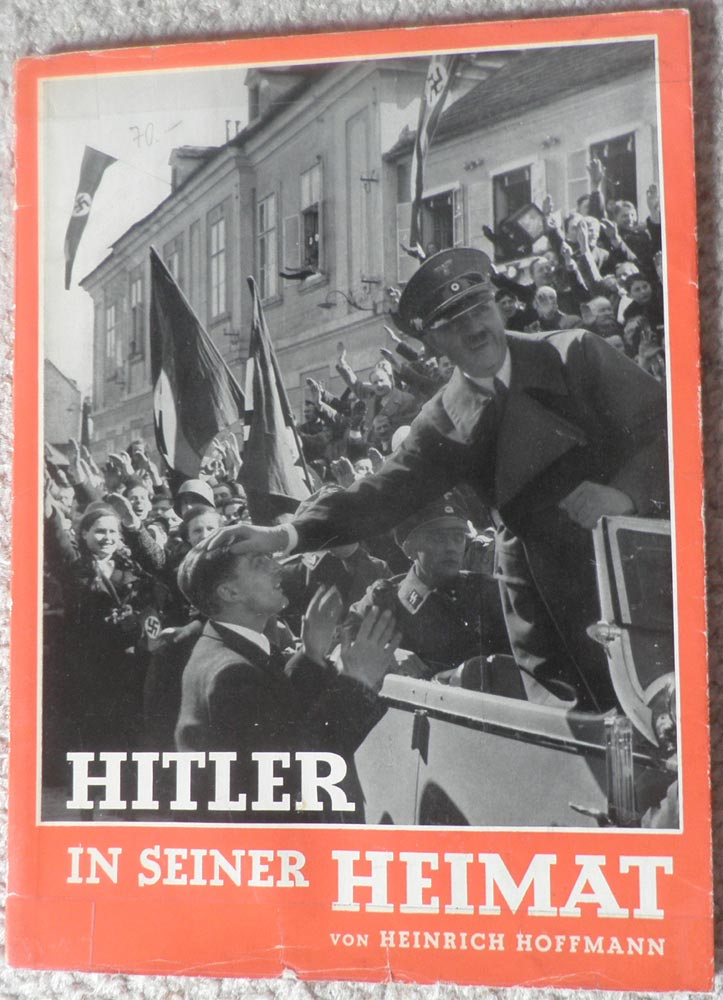 HITLER In Seiner Heimat <br>Hitler in his Homeland