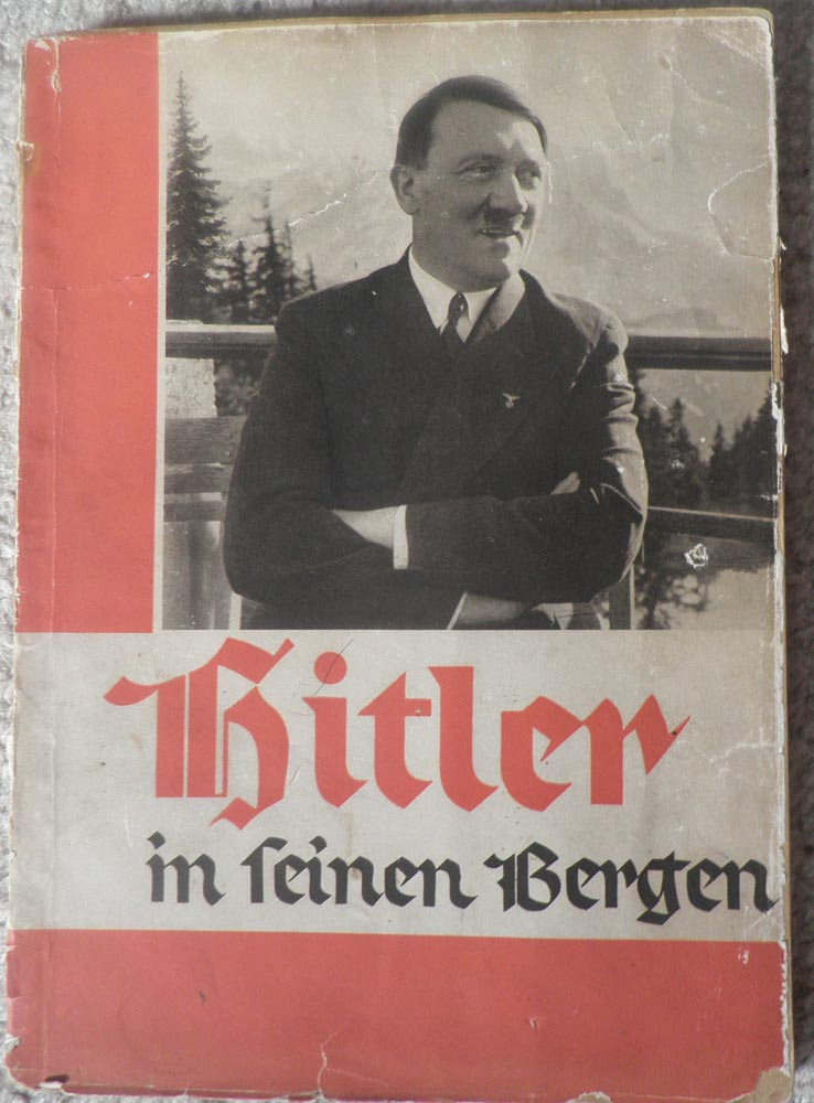 HITLER In Seinen Bergen <br>Hitler in his mountains<br>