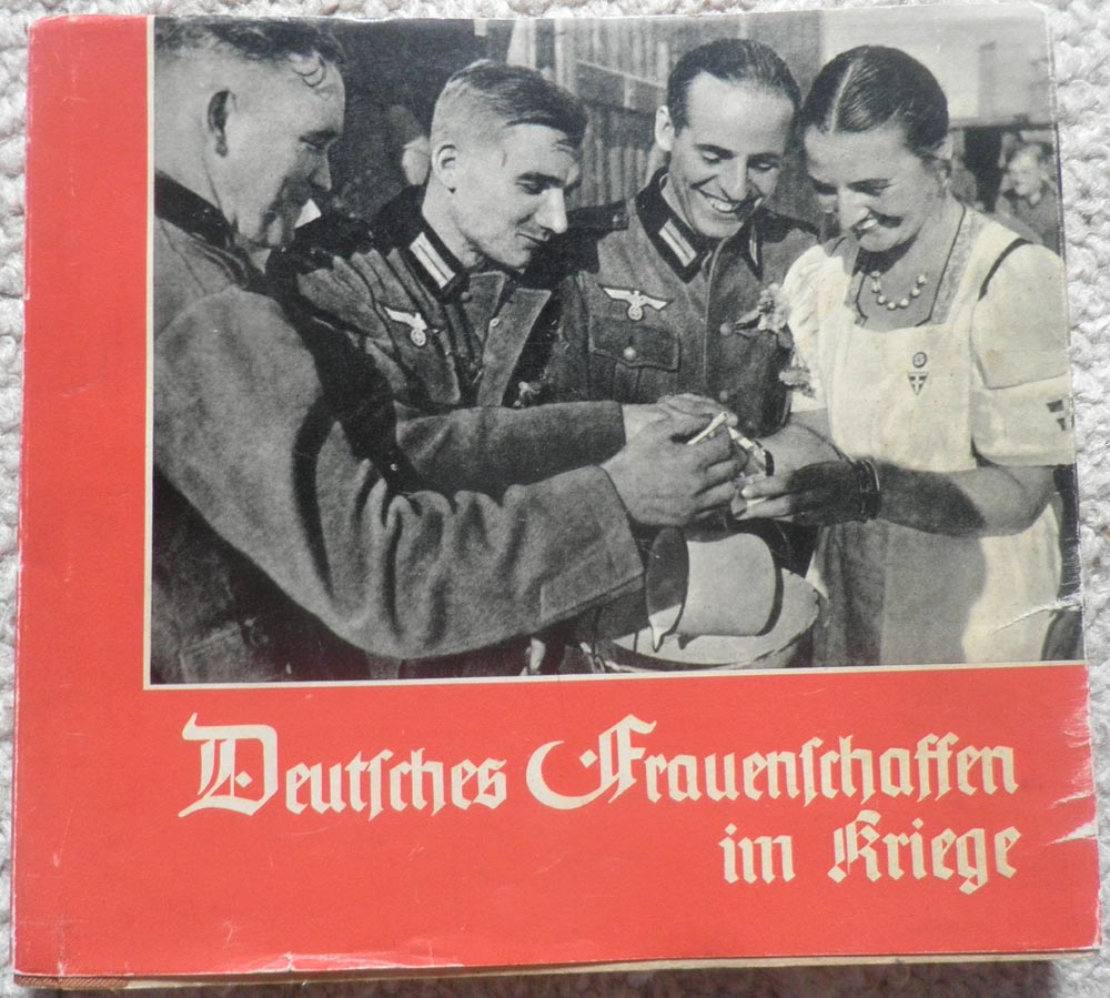 Deutsches Frauenschaffen im Kriege/German women work at war.