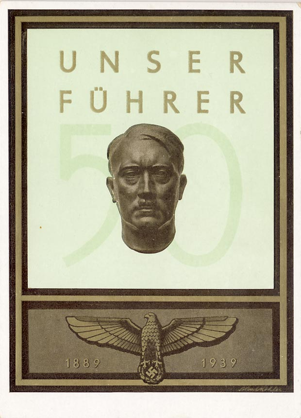 Our Führer. 1889-1939. Celebration of his 50 years birthday.